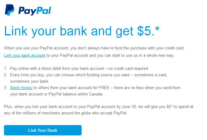 five dollars from paypal to link your bank account